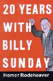 20 Years With Billy Sunday